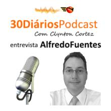 30 Diários PODCAST #02 com Alfredo Fuentes (Partido NOVO-SP)