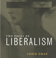 two_faces_of_liberalism-john-gray-2