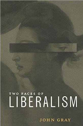 Two Faces of Liberalism (Duas Faces do Liberalismo), de John Gray