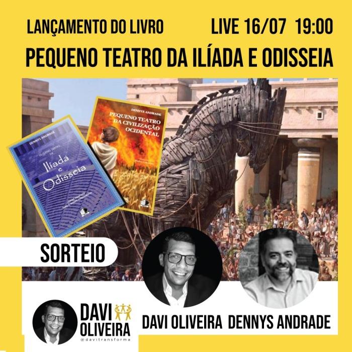 Live - Davi Oliveira - Lançamento do livro Ilíada e Odisseia - BKCC - Dennys Andrade